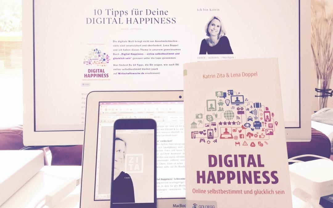 10 Tipps für Deine DIGITAL HAPPINESS