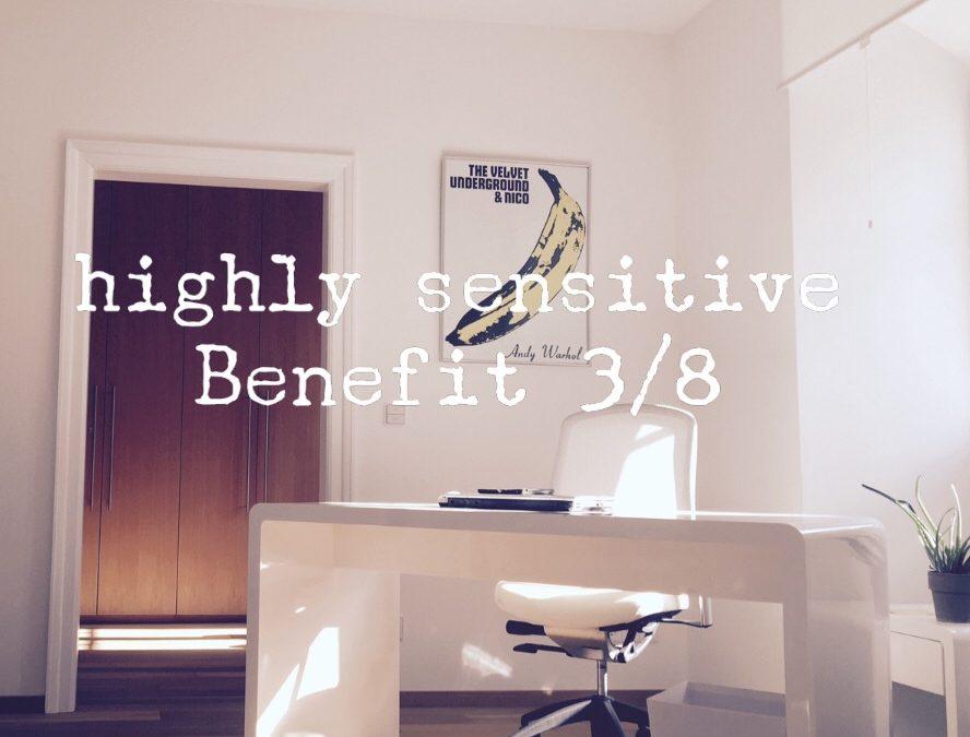 Hochsensibilität – Benefit 3/8